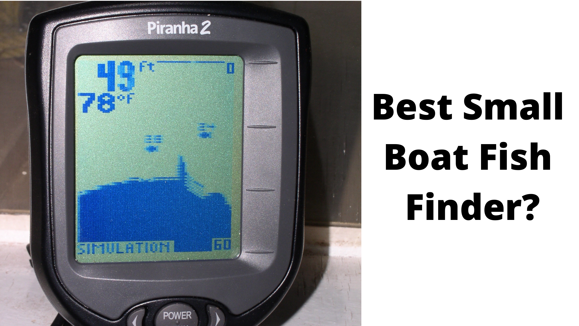 Best Small Boat Fish Finder